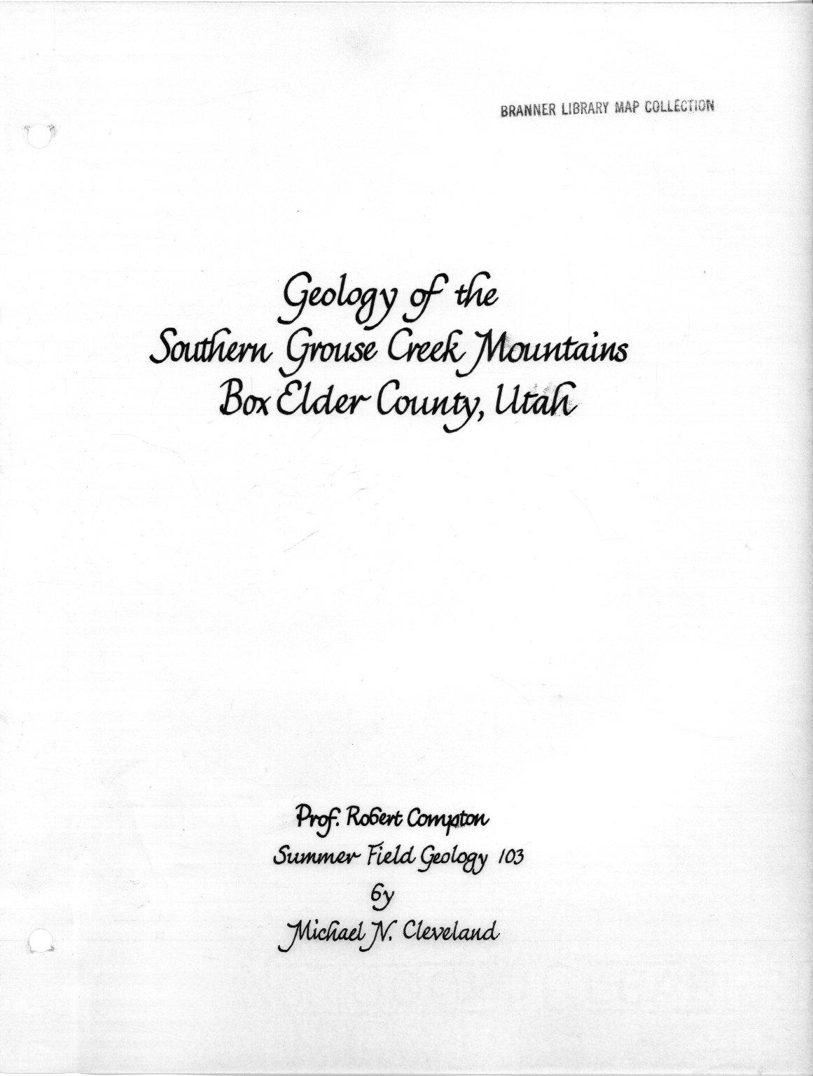 Geology of southern Grouse Creek mountains, Box Elder county, Utah