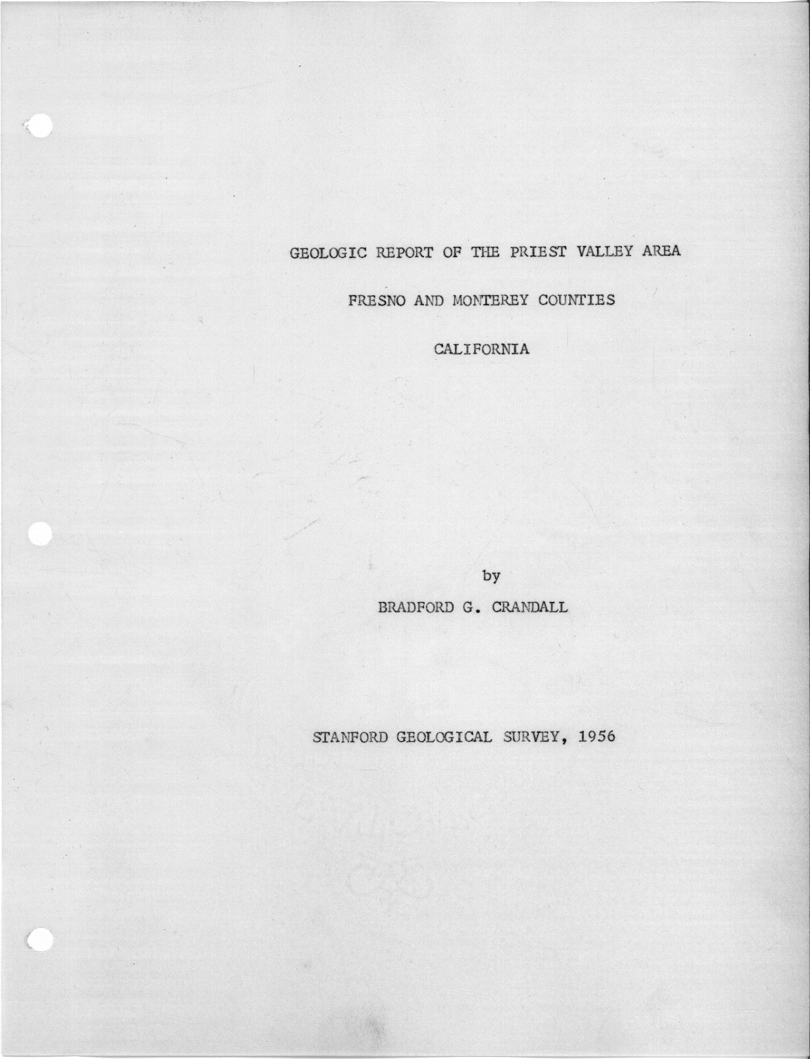 Geologic report of the Priest Valley area, Fresno and Monterey counties, California