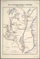 Dr. Livingstone's Routes, 1866 - 1872., Dr. Livingstone's Routes, 1866 - 1872.